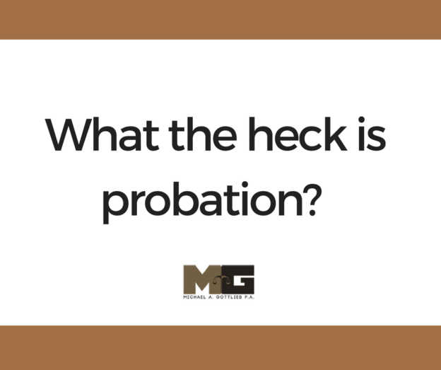 What the heck is probation?