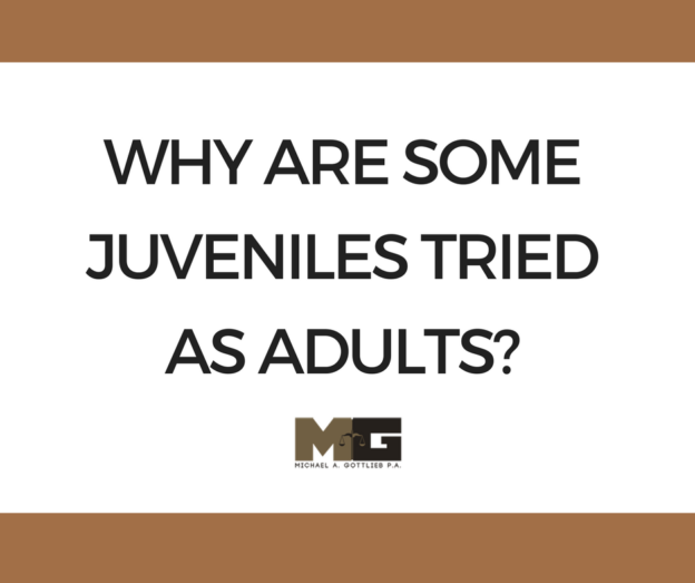 WHY ARE SOME JUVENILES TRIED AS ADULTS