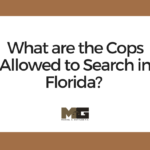 What are the Cops Allowed to Search in Florida-