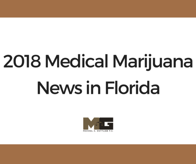 2018 Medical Marijuana News in Florida