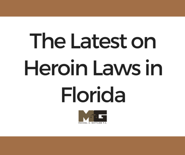 latest on heroin laws in florida