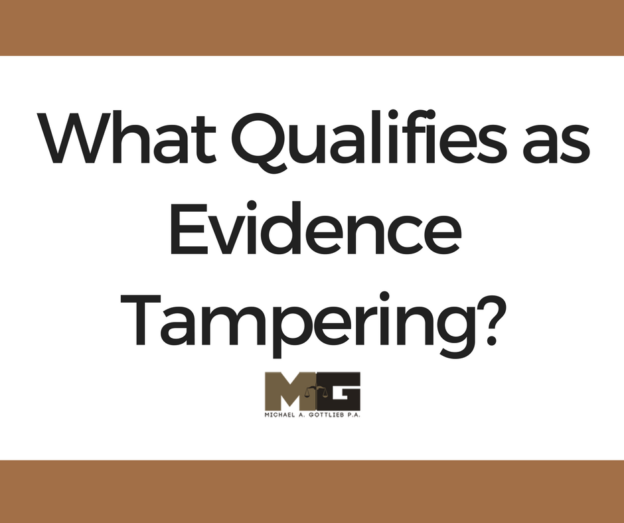 what qualifies as evidence tampering